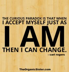 accept myself then i can change