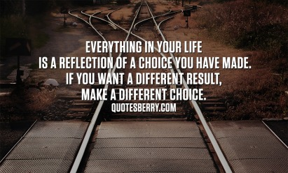 choice life-quotes-tumblr-6